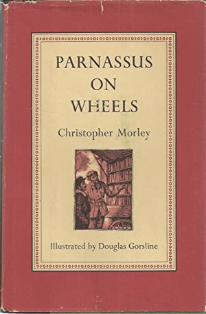 Parnassus on Wheels: Morley, Christopher; Gorsline,