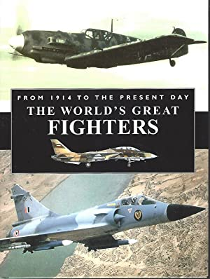 World's Great Fighters From 1914 to the Present Day