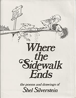 Where the Sidewalk Ends Poems and Drawings: Silverstein, Shel
