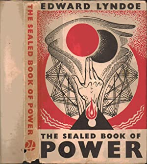 THE SEALED BOOK OF POWER: Edward Lyndoe