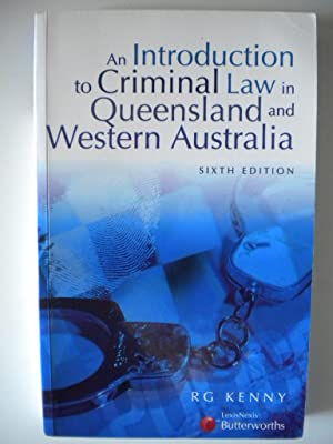 An Introduction to Criminal Law in Queensland: Kenny, R. G.