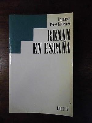 Renan en España. (Religión, ética, política): Pérez Gutiérrez, Francisco.