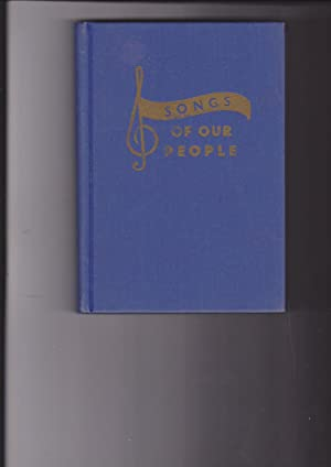 Songs of Our People: a Collection of: Bugatch, Samuel, Edited