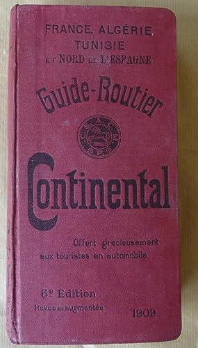 Guide Routier Continental offert gracieusement aux touristes en automobile. France Algérie Tunisie ...