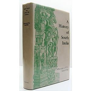 A History of South India from prehistoric: Sastri, K.A. Nilakanta
