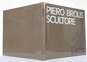 PIERO BROLIS scultore.