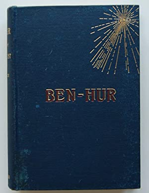 Ben-Hur: A Tale of Christ: Wallace, Lew