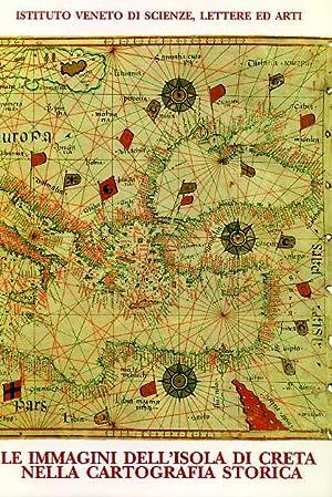 Le immagini dell'Isola di Creta nella cartografia: Bevilacqua,Eugenia (a cura