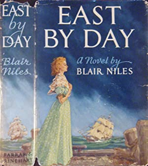 East by Day (Signed Presentation copy) An: Niles, Blair