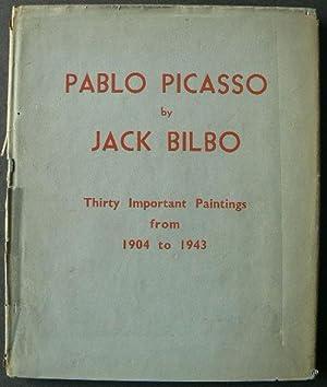 Pablo Picasso By Jack Bilbo. Thirty Important: BILBO, JACK.