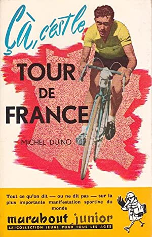Ca, c'est le tour de France!: Duino Michel