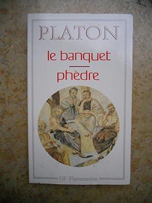 Le banquet - Phedre: Platon
