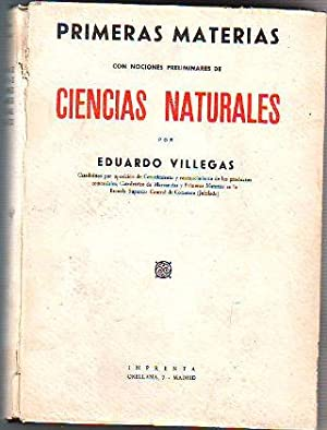 PRIMERAS MATERIAS CON NOCIONES PRELIMINARES DE CIENCIAS: VILLEGAS Eduardo.