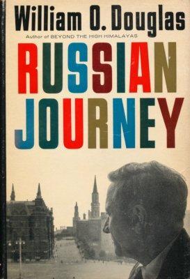 Russian Journey.: Douglas, William O.,