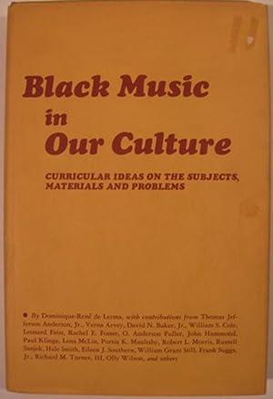 BLACK MUSIC IN OUR CULTURE: De Lerma, Dominique-Rene