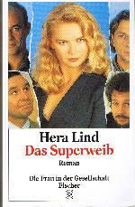 Das Superweib.: Lind, Hera: