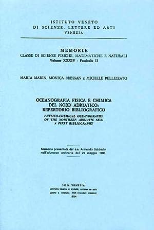 Oceanografia fisica e chimica nel Nord-Adriatico: Repertorio: Marin,Maria. Bressan,Monica. Pellizzato,Michele.
