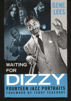 Waiting for Dizzy. Fourteen Jazz Portraits