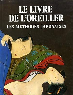 LE LIVRE DE L'OREILLER, LES METHODES JAPONAISES: MANDEL GABRIELE