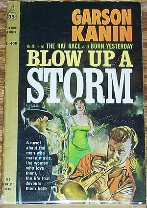Blow Up a Storm: Garson Kanin