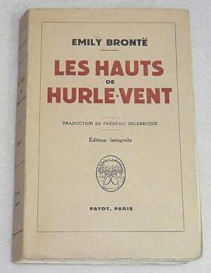 Image du vendeur pour LES HAUTS DE HURLE-VENT (traduction de Frédéric Delebecque) mis en vente par LE BOUQUINISTE