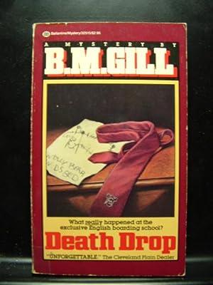 DEATH DROP / THOUGH I KNOW SHE: Gill, B. M.