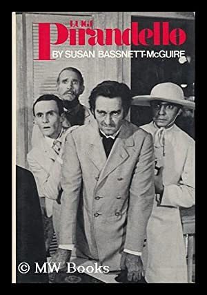 Luigi Pirandello: Bassnett-Mcguire, Susan