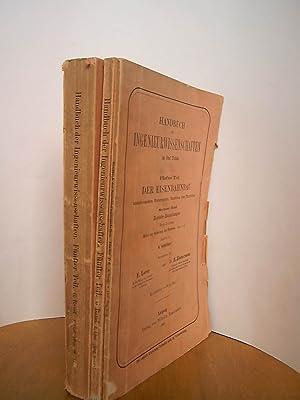 Handbuch der Ingenieurwissenschaften. V. Teil: Der Eisenbahnbau.: Loewe F. und