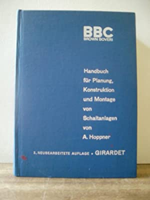 Bild des Verkäufers für Handbuch für Planung, Konstruktion und Montage von Schaltanlagen zum Verkauf von Antiquarische Bücher Schmidbauer