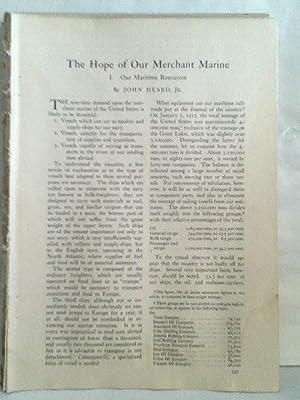 The Hope Of Our Merchant Marine: I,: Heard, John, Jr.