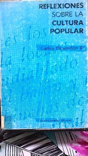 Reflexiones sobre cultura popular: Ossandón B., Carlos