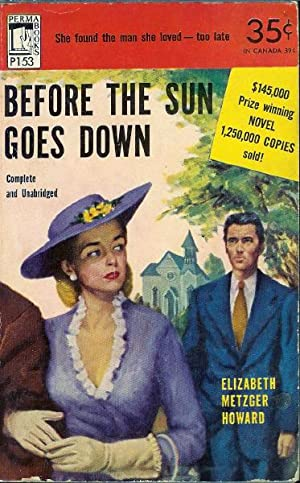 Before the Sun Goes Down: Howard, Elizabeth Metzger