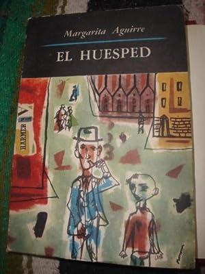 El huésped. Novela. Premio Emecé 1958: AGUIRRE, MARGARITA