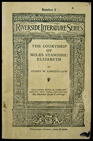 The Courtship of Miles Standish: Elizabeth: Longfellow, Henry Wadsworth