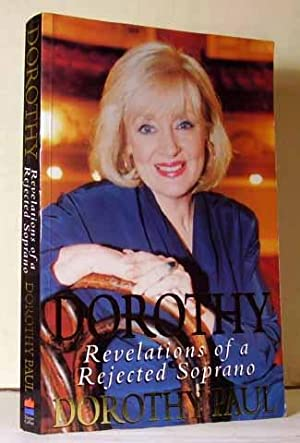 Dorothy : Revelations of a Rejected Soprano