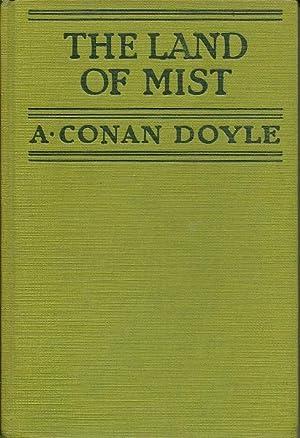 The Land Of the Mist: A. Conan Doyle