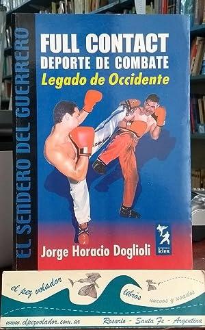 Imagen del vendedor de Full Contact. Deporte de combate. Legado de Occidente a la venta por Librería El Pez Volador