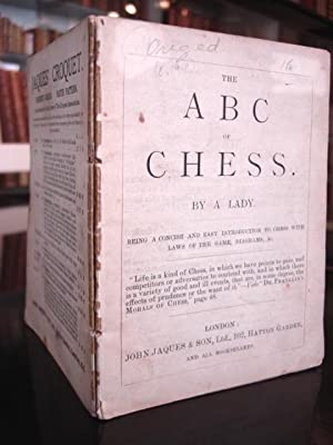 THE ABC OF CHESS. By a Lady. Being a Concise and Easy Introduction to Chess with Laws of the Game, ...