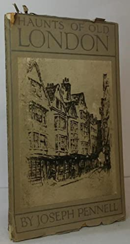 Haunts of Old London: Pennell, Joseph