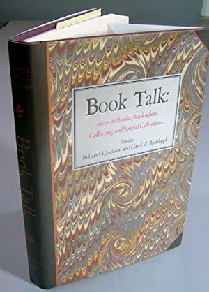 Book Talk. Essays on Books, Booksellers, Collection, and Special Collections