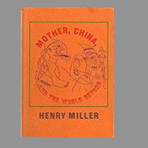 MOTHER, CHINA, AND THE WORLD BEYOND