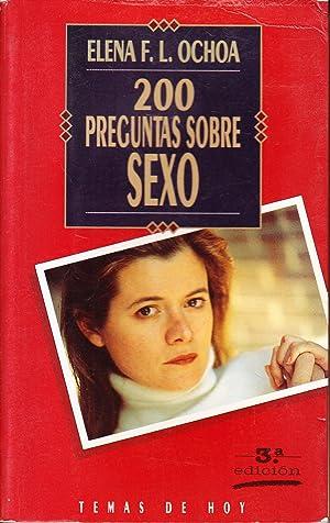 200 PREGUNTAS SOBRE SEXO: Elena F. L. Ochoa