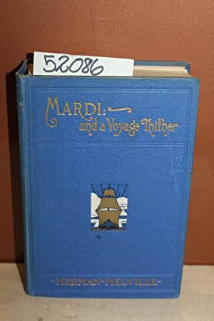 Mardi: and a Voyage Thither: Melville, Herman