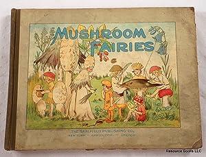 Mushroom Fairies: Sutton, Adah Louise
