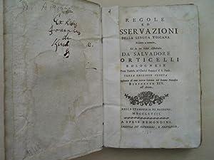 Regole ed Osservazioni della Lingua Toscana. Ridotto a metodo Ed in tre Libri distribuite.: ...