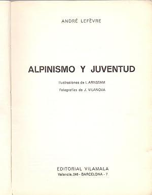 Imagen del vendedor de ALPINISMO Y JUVENTUD a la venta por Libreria 7 Soles