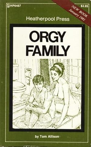 Orgy Family HP6467: Tom Allison