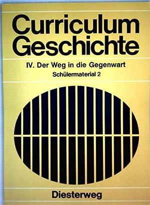Curriculum Geschichte - IV. Der Weg in: Gustav Adolf Süß,