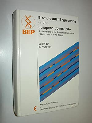 Biomolecular Engineering in the European Community. Achievements of the Research Programme (1982 - ...