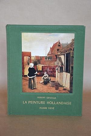 La Peinture Hollandaise: Genaille, Robert